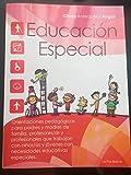 Educacion Especial: Orientaciones pedagogicas para padres, madres de familia, profesores/as y otros/as profesionales que trabajan con niños/as y jovenes con necesidades educativas especiales