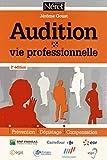 Audition et vie professionnelle - 2e édition - Prévention. Dépistage. Compensation.