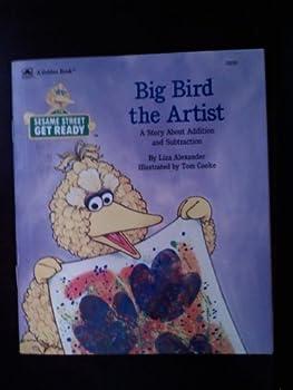 Paperback Big Bird The Artist Get Ready (Sesame Street Get Ready) Book