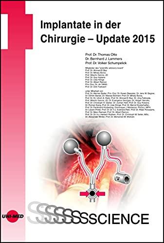 Implantate in der Chirurgie - Update 2015 (UNI-MED Science) (German Edition)