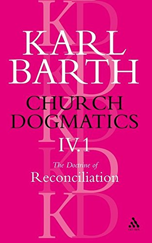 Download Church Dogmatics the Doctrine of Reconciliation: The Subject-Matter and Problems... 0567051293