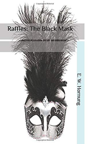 Raffles: The Black Mask