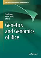 Genetics and Genomics of Rice (Plant Genetics and Genomics: Crops and Models (5))