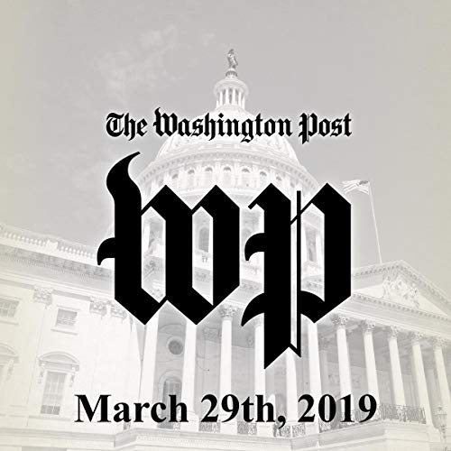 March 29, 2019                   By:                                                                                                                                 The Washington Post                               Narrated by:                                                                                                                                 Kristi Burns                      Length: 1 hr and 9 mins     Not rated yet     Overall 0.0