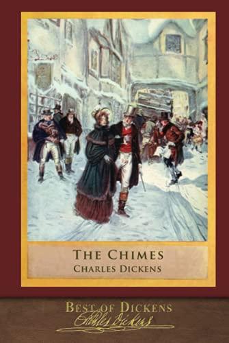 Lo mejor de Dickens: Las campanillas (Ilustrado)