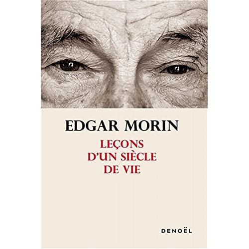sans Marque - Edgar Morin - Leçons d'un Siècle De Vie