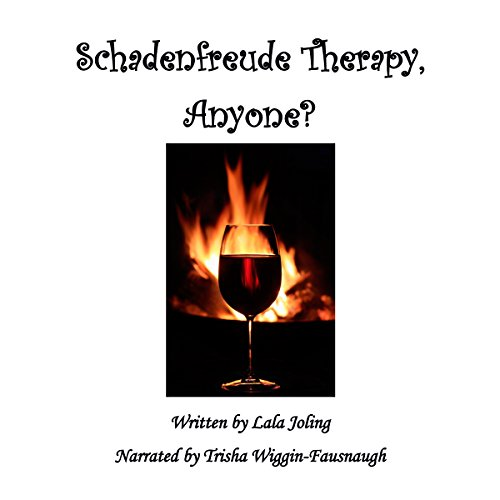 Schadenfreude Therapy, Anyone? audiobook cover art
