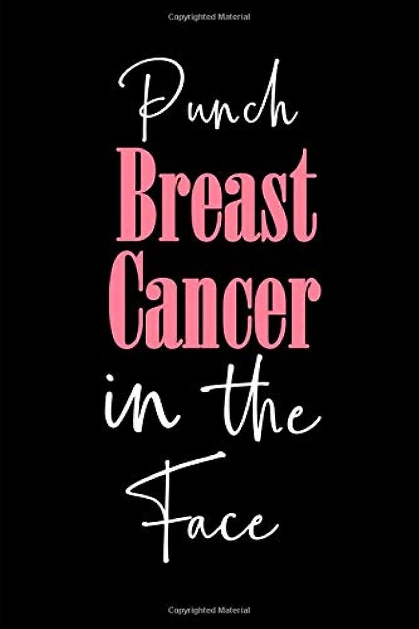 パラナ川スーツ規範Punch Breast Cancer In The Face: Blank Lined Journal for women