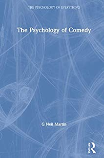 Neil Martin - The Psychology Of Comedy