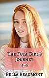 The Futa Girl's Journey: Bundle: Books 4-6
