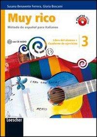 Muy rico. Libro del alumno-Cuaderno de ejercicios. Per la Scuola media. Con CD Audio. Con espansione online (Vol. 3)