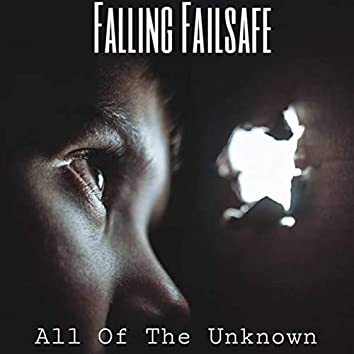 All of the Unknown