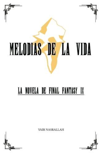 Melodias de la Vida: La novela de Final Fantasy IX