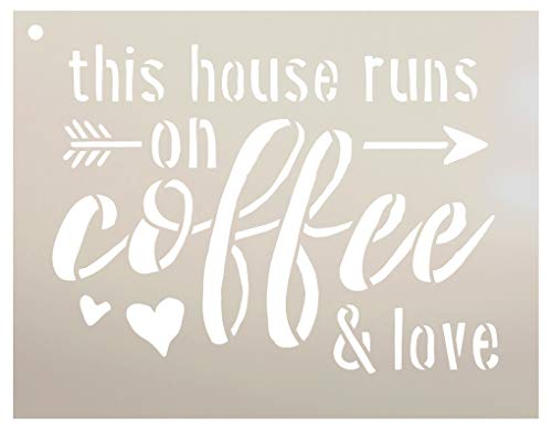 """This House Runs On Coffee & Love Stencil with Arrow and Hearts by StudioR12 