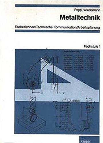 Metalltechnik, Fachzeichnen / Technische Kommunikation / Arbeitsplanung, Fachstufe, Fachstufe 1