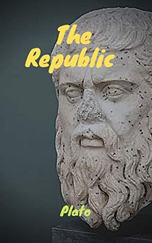The Republic (ILLUSTRATED) (English Edition)