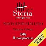 Novecento italiano - 1986. Il maxiprocesso