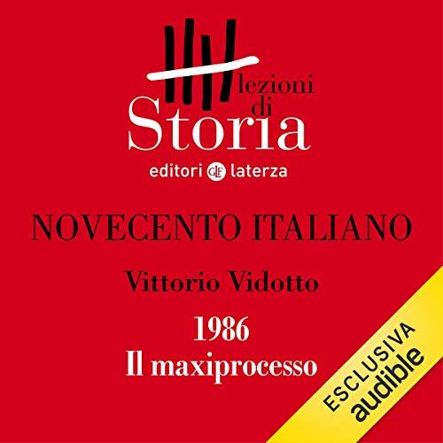 Novecento italiano - 1986. Il maxiprocesso copertina