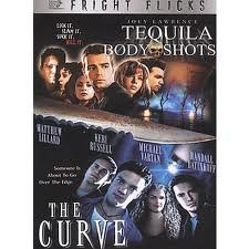 Tequila Body Shots/The Curve