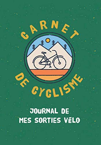Carnet de cyclisme - Journal de mes...
