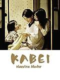 Kabei. Nuestra madre