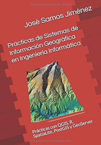 Prácticas de Sistemas de Información Geográfica en
