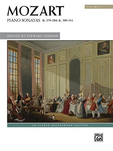 Mozart -- Piano Sonatas, Vol 1: K. 279--284; K. 309--311 (Alfred Masterwork Edition, Vol 1)