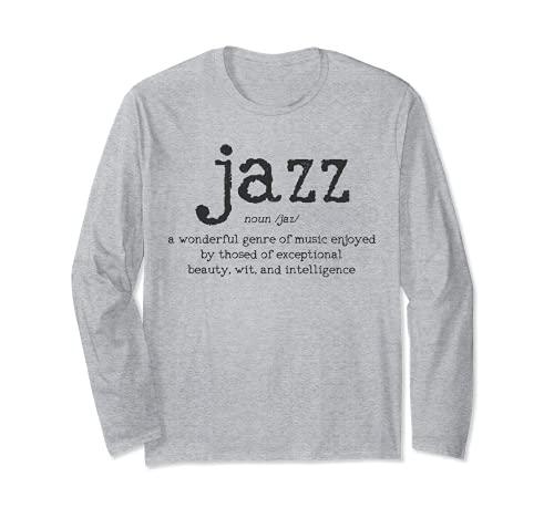 Jazz Musica Definizione Dizionario Divertente Jazz Musician Regalo Maglia a Manica