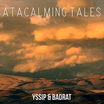 Atacalming Tales
