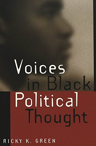 Voices in Black Political Thought (African-American Literature and Culture)