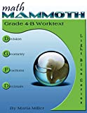 Math Mammoth Grade 4-B Worktext