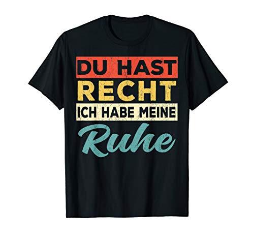 Du Hast Recht Ich Hab Meine Ruhe Shirt - Vintage Edition