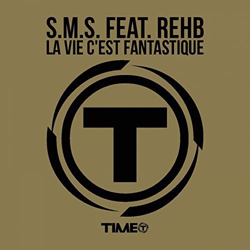 La vie c'est fantastique (feat. Rehb) [Fantastique Radio Mix]