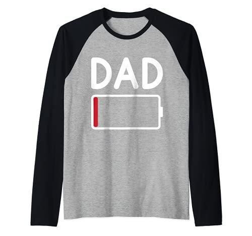 Tired DAD batería baja - divertido día del padre Camiseta Manga Raglan
