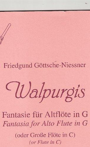 Walpurgis: Fantasie. Altflöte in G oder große Flöte in C.