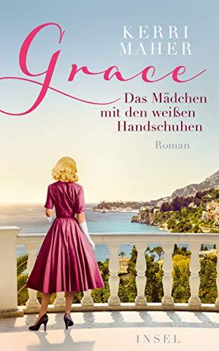 Grace. Das Mädchen mit den weißen Handschuhen: Roman (insel taschenbuch)