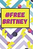 #FREE BRITNEY SPEARS movement personal lined daily journal Hashtag FreeBritney Spears VOL 3: 6x9 # FREE BRITNEY SPEARS movement personal lined daily journal Hashtag FreeBritney VOL 3
