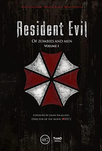 Resident Evil: Of Zombies and Men