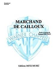 Renaud: Marchand de Cailloux. Partitions pour Piano et Chant