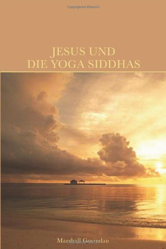 Jesus und die Yoga Siddhas