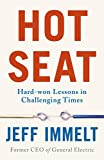Hot Seat: Hard-won Lessons in Challenging Times (English Edition)
