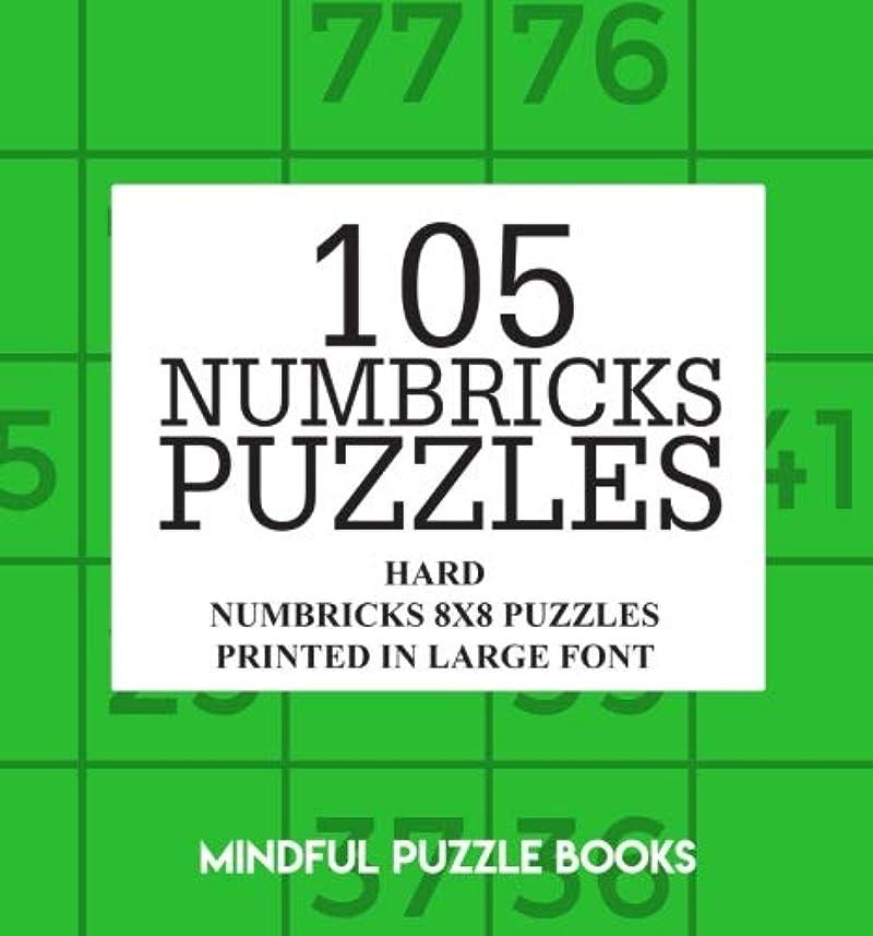 黒板道徳息切れ105 Numbricks Puzzles: Hard Numbricks 8x8 Puzzles Printed in Large Font (Numbricks Collection)