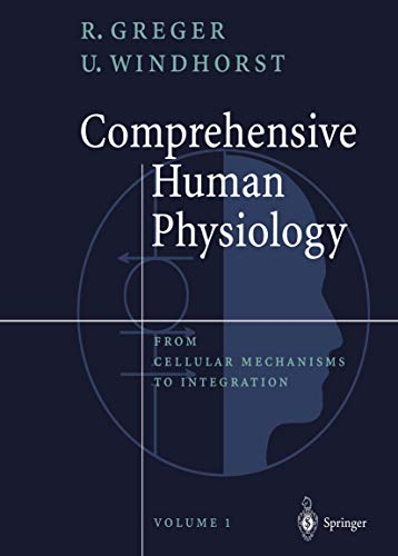 Compare Textbook Prices for Comprehensive Human Physiology: From Cellular Mechanisms to Integration 4 Volume Set Softcover reprint of the original 1st ed. 1996 Edition ISBN 9783642646195 by Greger, Rainer,Windhorst, Uwe