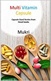 Multi Vitamin Capsule: Capsule Sized Stories from Great books (English Edition)