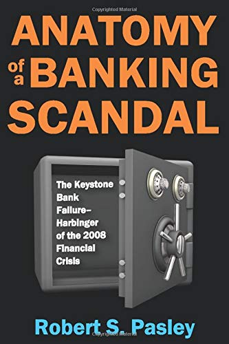 Compare Textbook Prices for Anatomy of a Banking Scandal 1 Edition ISBN 9781412863346 by Pasley, Robert
