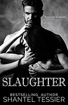 Slaughter by [Shantel Tessier, Jenny Sims]