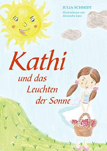 Buchseite und Rezensionen zu 'Kathi und das Leuchten der Sonne' von Julia Schmidt