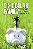 front cover of six dollar family - a frugal living book