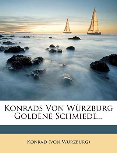 Würzburg), K: Konrads von Würzburg Goldene Schmiede