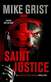 Saint Justice (A Christopher Wren Thriller Book 1)